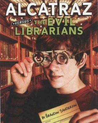 Alcatraz Versus the Evil Librarians 9780545024938