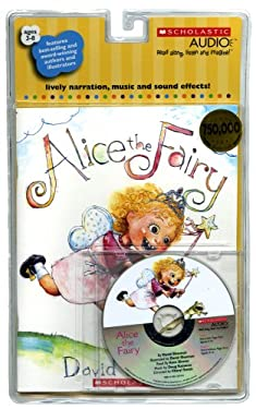 Alice the Fairy [With Paperback Book] 9780545117586