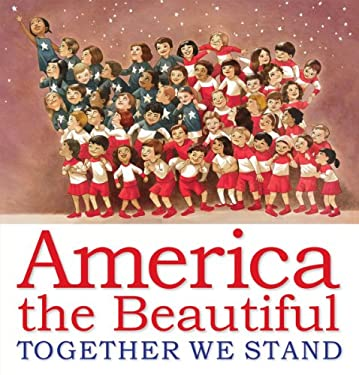 America the Beautiful: Together We Stand 9780545492072