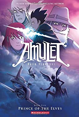 Amulet #5: Prince of the Elves 9780545208895