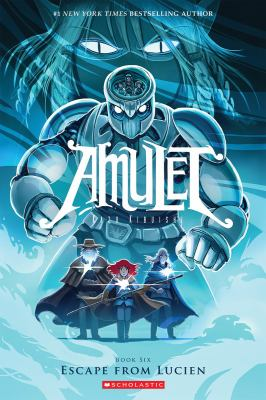 Escape From Lucien (Amulet #6) 9780545433150