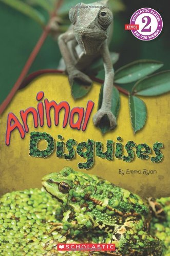 Scholastic Reader Level 2: Animal Disguises 9780545317634