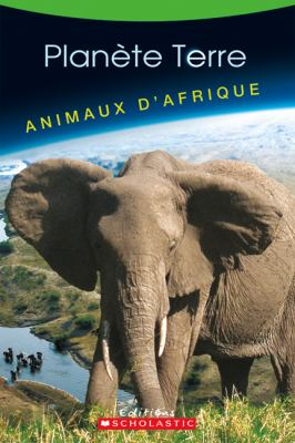 Animaux D'Afrique 9780545981170