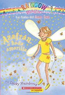 Azafran, el Hada Amarilla = Sunny, the Yellow Fairy 9780545154055