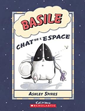 Basile Chat de L'Espace 9780545981828