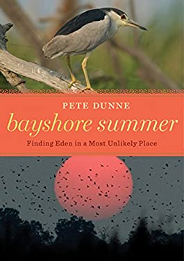 Bayshore Summer: Finding Eden in a Most Unlikely Place 9780547195636