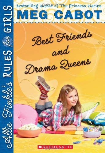 Best Friends and Drama Queens 9780545040440
