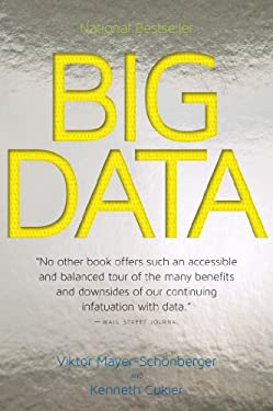 Big Data : A Revolution That Will Transform How We Live, Work, and Think
