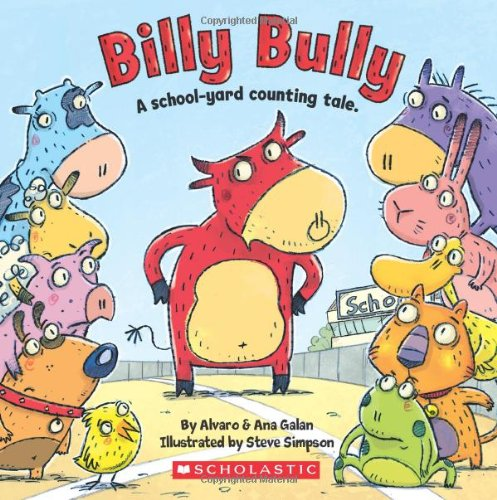 Billy Bully: A School-Yard Counting Tale. 9780545110129