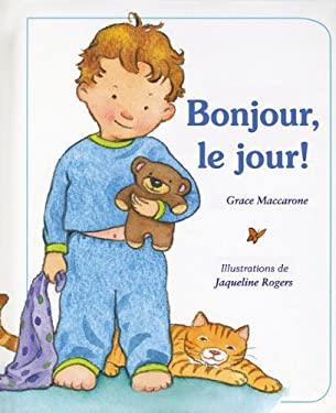 Bonjour, Le Jour! 9780545987189