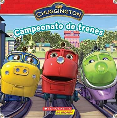 Campeonato de Trenes = Train Championship 9780545314336
