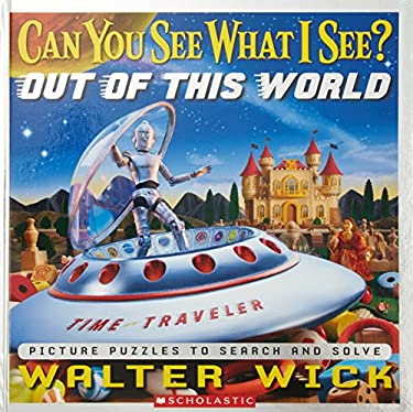 Can You See What I See?: Out of This World 9780545244688