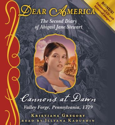 Cannons at Dawn: Valley Forge, Pennsylvania, 1779 9780545315265