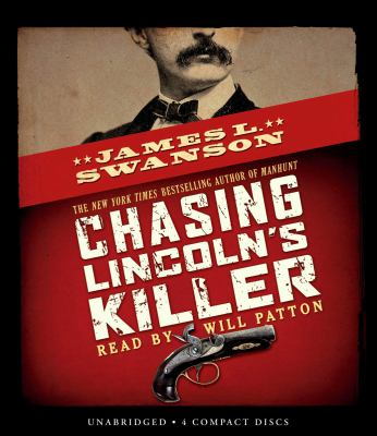 Chasing Lincoln's Killer - Audio 9780545118132