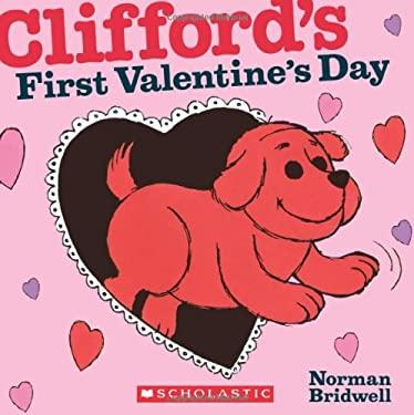 Clifford's First Valentine's Day 9780545200110