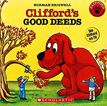 Clifford's Good Deeds [With Paperback Book]