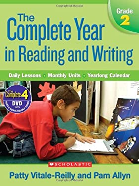Complete Year in Reading and Writing: Grade 2: Daily Lessons - Monthly Units - Yearlong Calendar [With DVD] 9780545046367