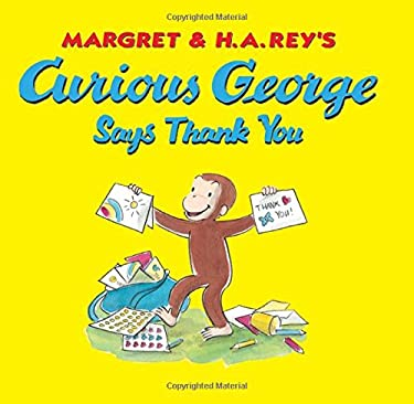 Curious George Says Thank You 9780547863399