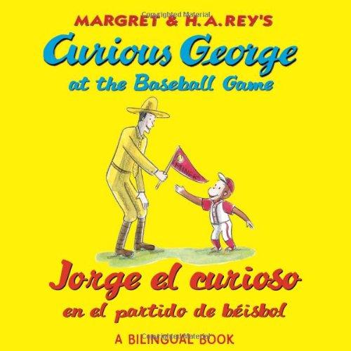 Curious George at the Baseball Game/Jorge El Curioso En El Partido de Beisbol (Bilingual Edition) 9780547515007