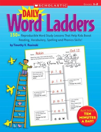 Daily Word Ladders: Grades 1-2: 150+ Reproducible Word Study Lessons That Help Kids Boost Reading, Vocabulary, Spelling and Phonics Skills! 9780545074766