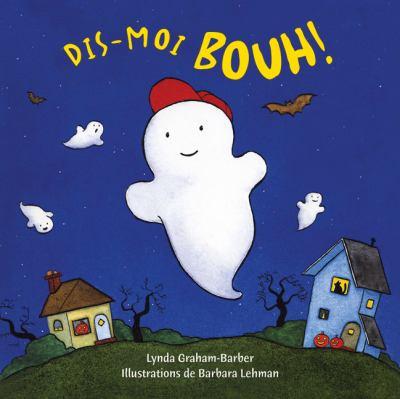 Dis-Moi Bouh! 9780545982566