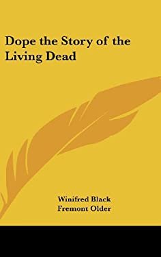 Dope the Story of the Living Dead 9780548019245