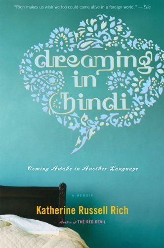 Dreaming in Hindi: Coming Awake in Another Language 9780547336930