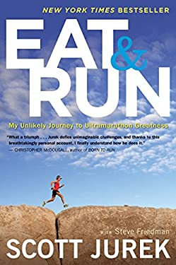 Eat and Run: My Unlikely Journey to Ultramarathon Greatness 9780544002319