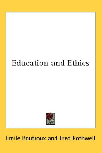 Education and Ethics 9780548033401