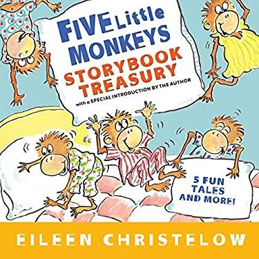 Five Little Monkeys Storybook Treasury (A Five Little Monkeys Story)