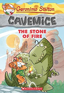 Geronimo Stilton Cavemice #1: The Stone of Fire 9780545447744