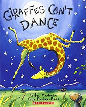 Giraffes Can't Dance [With Book] 9780545097383