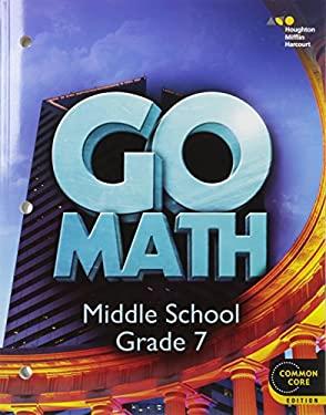 Go Math! : Student Interactive Worktext Grade 7 2014