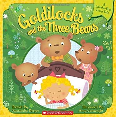 Goldilocks and the Three Bears (Lift-The-Flap)