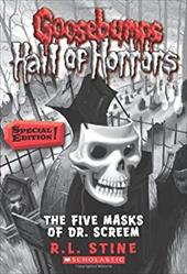 Goosebumps Hall of Horrors #3: The Five Masks of Dr. Screem: Special Edition: Special Edition 12722025