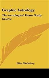 Graphic Astrology: The Astrological Home Study Course 1865641