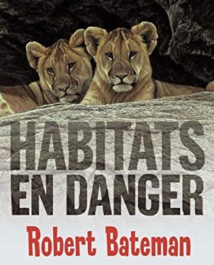 Habitats En Danger 9780545986229