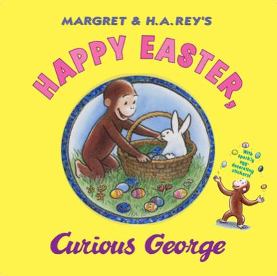 Happy Easter, Curious George [With Sticker(s)] 9780547048253