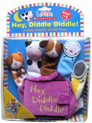Hey Diddle Diddle: A Hand-Puppet Board Book 9780545351133