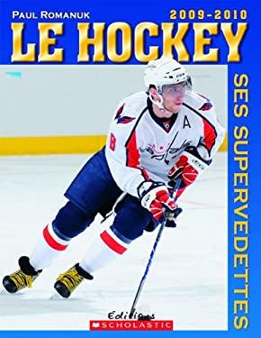 Hockey Ses Supervedettes 2009-2010 9780545985383