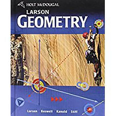 Holt McDougal Larson Geometry: Student Edition Geometry 2011
