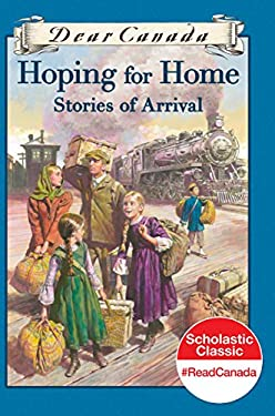 Hoping for Home: Stories of Arrival 9780545986977