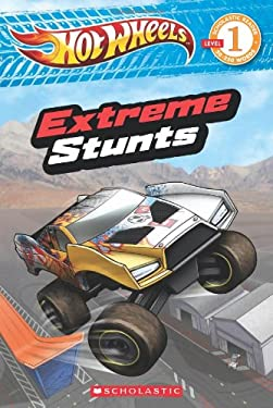 Hot Wheels: Extreme Stunts (Reader #17) 9780545444637