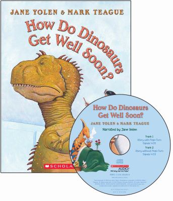 How Do Dinosaurs Get Well Soon? - Audio 9780545249461
