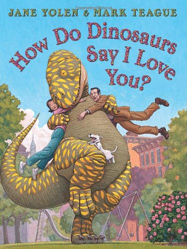 How Do Dinosaurs Say I Love You? 9780545143141
