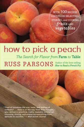 How to Pick a Peach: The Search for Flavor from Farm to Table 9780547053806