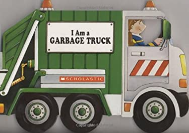 I Am a Garbage Truck 9780545079631
