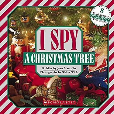 I Spy a Christmas Tree [With 8 Punch-Out Ornaments] 9780545220927