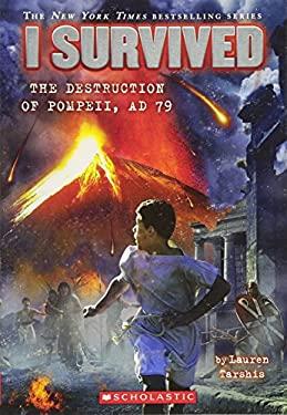 I Survived the Destruction of Pompeii, 79 A. D.