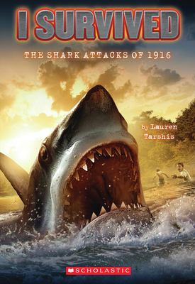 I Survived the Shark Attacks of 1916 9780545206952